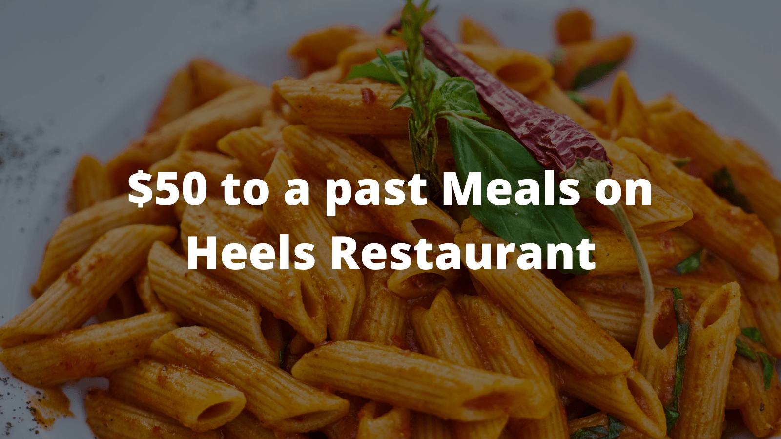 $50 to a past Meals on Heels Restaurant