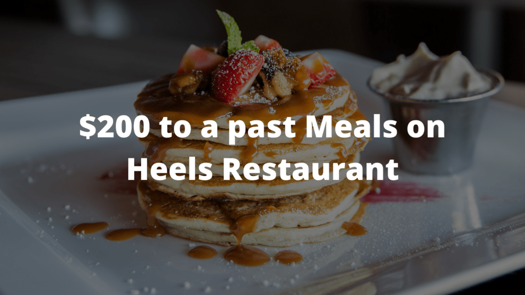 $200 to a past Meals on Heels Restaurant